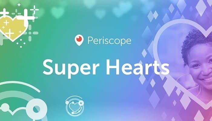Periscope Super Hearts